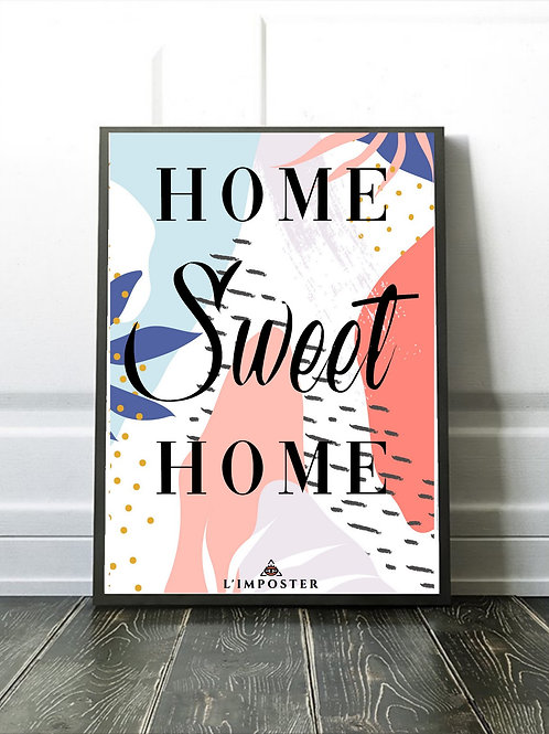 Affiche citation homme sweet home