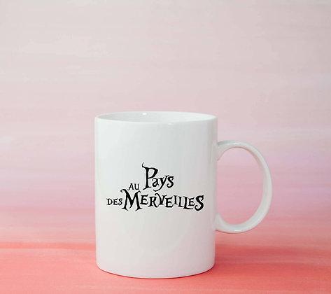 Mug Pays des merveilles Citation tasse originale alice disney