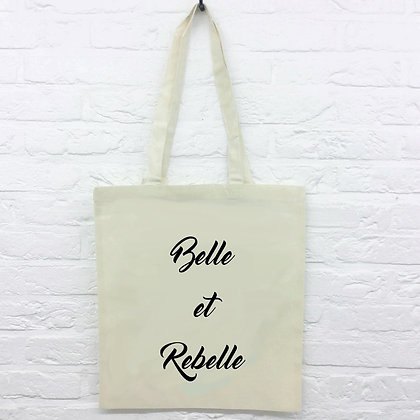 Tote Bag Belle et rebelle