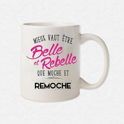 Mug Belle et rebelle citation