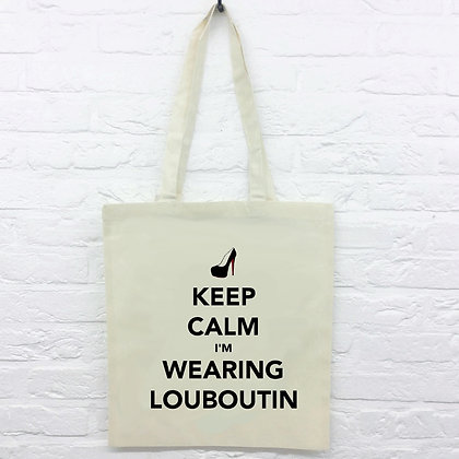 Tote Bag Keep calm wearing loubou