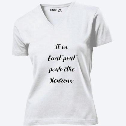 T-shirt Femme Col V Pour être heureux citation