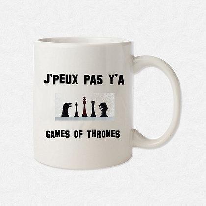 Mug J'peux pas j'ai Game of thrones citation