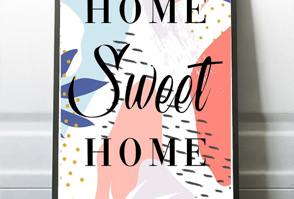 Affiche citation Home sweet home  313