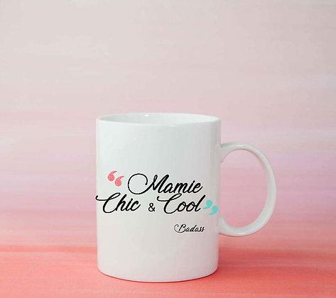 Mug Mamie Citattion Badass idée cadeau amour pas cher