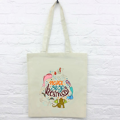 Tote Bag Never stop citation