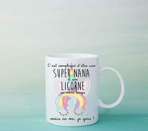 Mug Super Nana et Licorne tasse idée cadeau originale fun