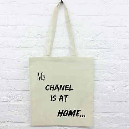 Tote Bag My chanel is at home