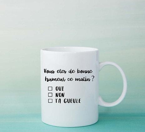 Mug Humeur ce matin Citation drôle tasse à café