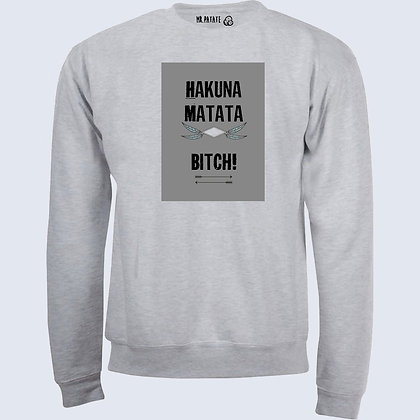 Sweat-Pull Over Hakuna matata citation