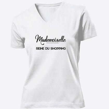 T-shirt Femme Col V Mademoiselle reine du shopping citation