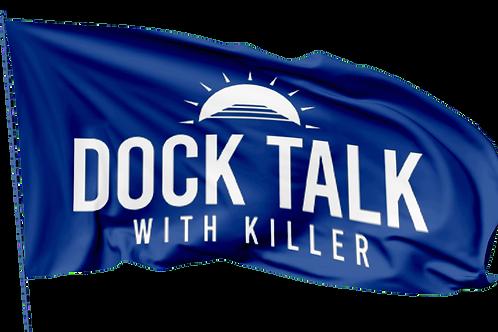 Dock Talk with Killer Boat Flag