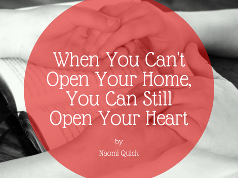 When you can't open your home, you can still open your heart.