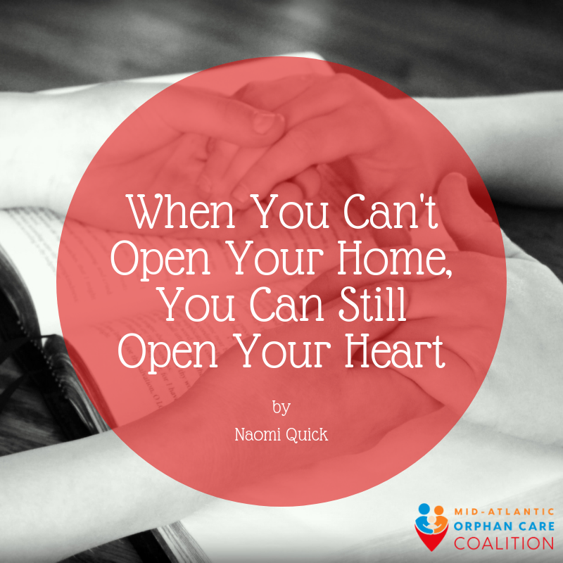 When you can't open your home for adoption or foster care, you can still open your heart to the needs of vulnerable children and youth!