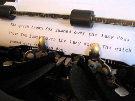 Putting it Through the Typewriter. Again!