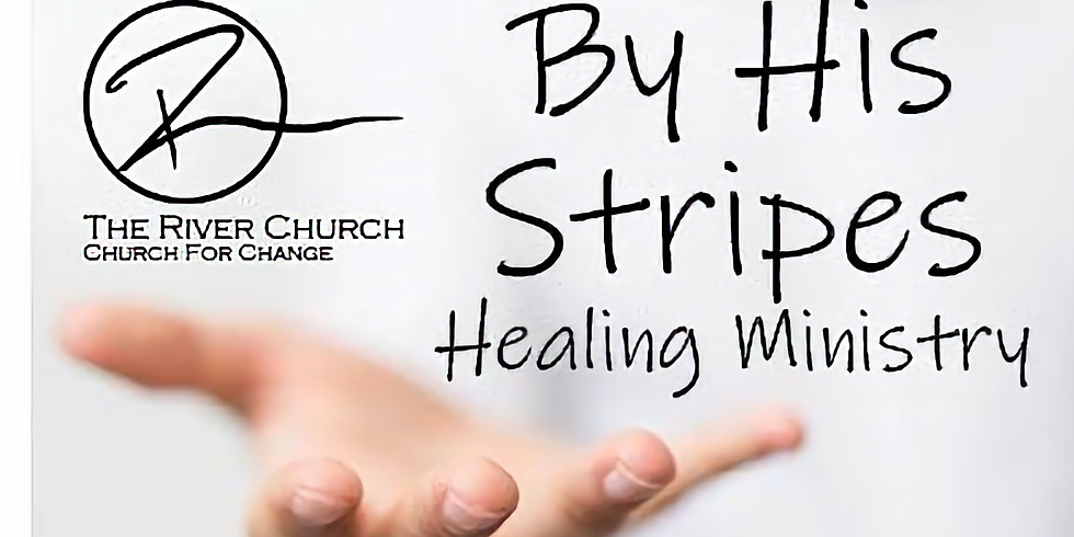 """Healing Ministry-""""By His Stripes"""""""