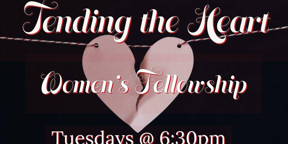 """Women's Fellowship- """"Tending the Heart"""""""