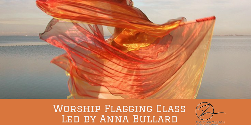 Worship Flagging Class