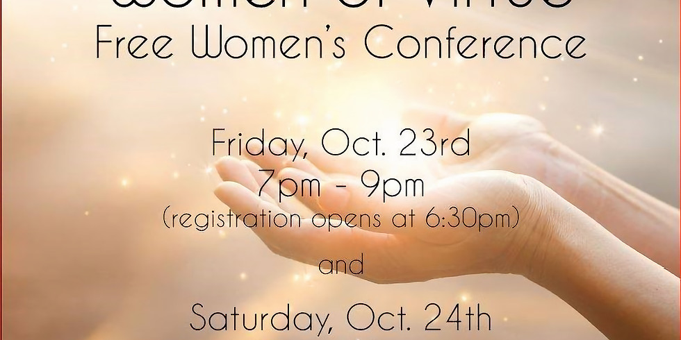 Women of Virtue Women's Conference - Oct. 23, 7pm & Oct. 24, 9am-noon