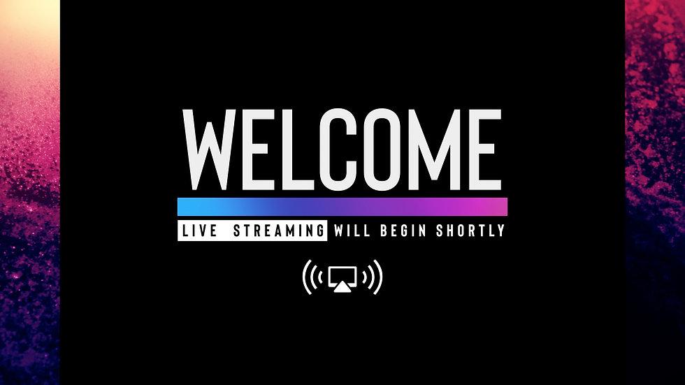 live_stream_welcome-Wide 16x9.jpg