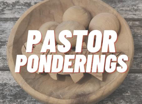 Pastor Ponderings September