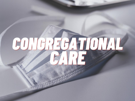 Congregational Care Update