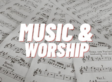 Music and Worship - August