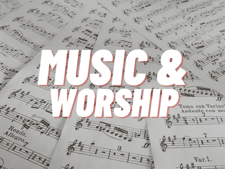 Music & Worship Update