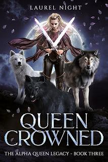 Queen Crowned - Book Three - Laurel Night.jpg