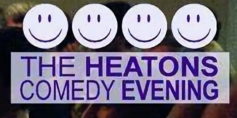 The Heatons Comedy Evening