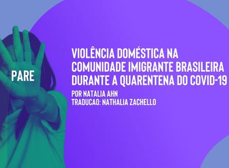 Domestic Violence in the Brazilian Immigrant Community During the COVID-19 Quarantine