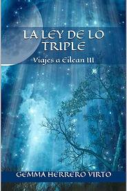 Portada de la novela Viajes a Eilean: La ley de lo triple