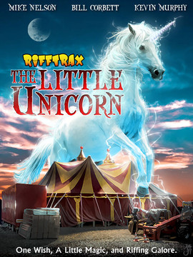 The Little Unicorn for RiffTrax