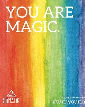 You Are Magic Smatik Pride Poster