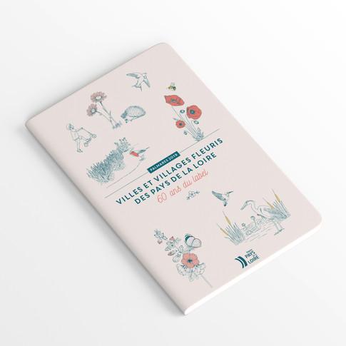 Identité visuelle Villes et Villages fleuris des pays de la loire - carnet, diplome, marque page, illustrations ...