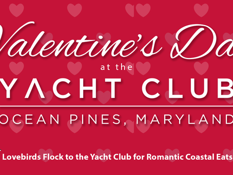 Valentine's Dinner at the Yacht Club
