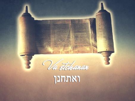 Váethánán hetiszakasz, V. Mózes 3:23 - 7:11