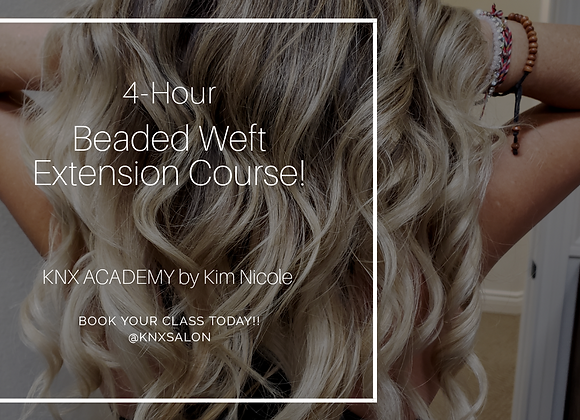 4-HR BEADED WEFT EXTENSION COURSE