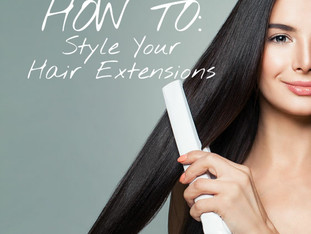 Styling Your Hair Extensions