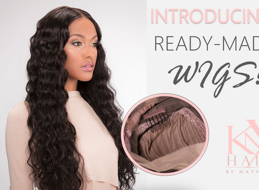 Ready-Made Wigs are Here!