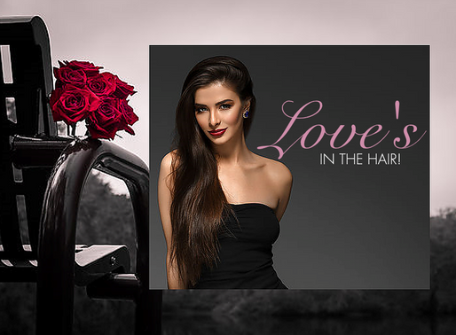 Love's In the Hair!