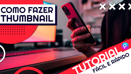 Como fazer uma THUMBNAIL pelo celular | Tutorial Rápido Fácil | Como criar capa para vídeos YouTube
