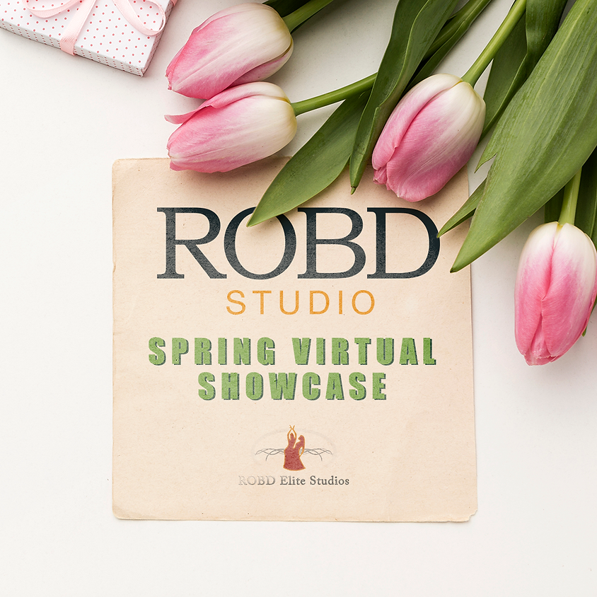 RODB Studio Productions Presents A Spring Virtual Showcase