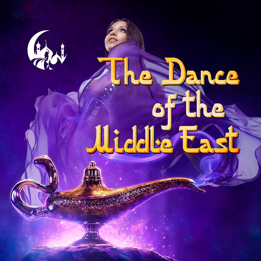 The Dance of the Middle East - Dinner and Live Show