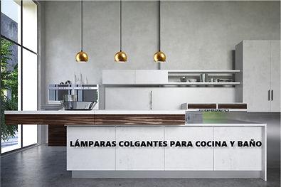 LAMPARAS COLGANTES COCINA Y BAÑO.jpg