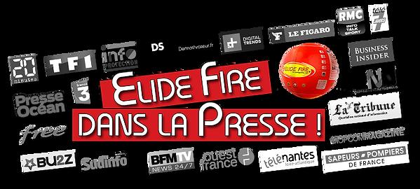 ElideFire® - TF1, France3, 20min,Ouest France...