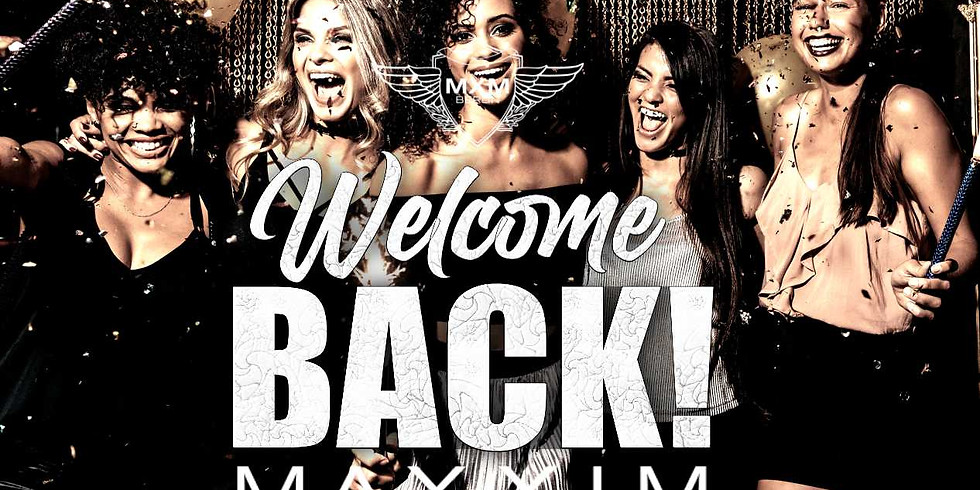 WELCOME BACK - REOPENING 2021