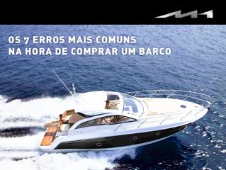 Os 7 erros mais comuns na hora de comprar um barco
