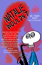 Natalie Wouldn't Tour Poster 2019