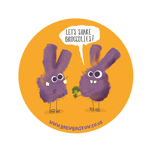 'LET'S SHARE BROCCOLIES!' 38mm badge